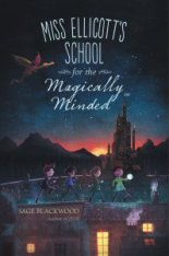 cover of Miss Ellicott's School for the Magically Minded